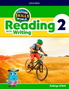 oxford skills world: reading & writing 2-kathryn o dell-9780194113489