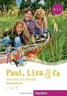 paul, lisa & co.: arbeitsbuch a1.1-9783193115591