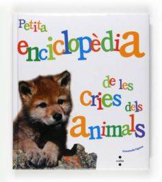 petita enciclopèdia de les cries dels animals-emmanuelle figueras-9788466125079