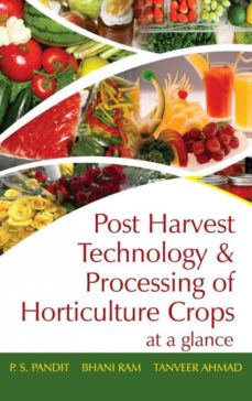 post harvest technology and processing of horticulture crops-9789383305278