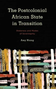 postcolonial african state in transition-9781786606525