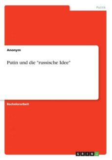putin und die russische idee-9783668753891