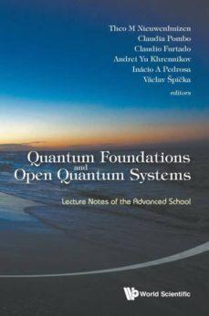 quantum foundations and open quantum systems-9789814616720