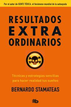 resultados extraordinarios-bernardo stamateas-9788490705933