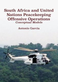 south africa and united nations peacekeeping offensive operations-9780797494411