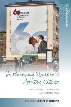 sustaining russias arctic cities-9781785338427