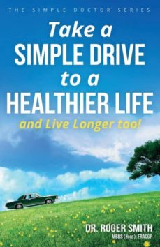 take a simple drive to a healthier life-9780648093008