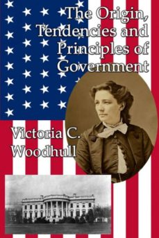the origin, tendencies and principles of government-9781515423362