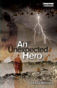 topic book: an unexpected hero-9781420290769
