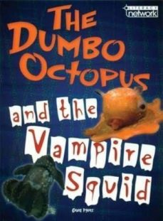 topic book: the dumbo octopus and the vampire squid-9781420290547