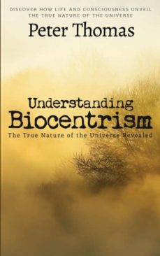 understanding biocentrism-9781634282369