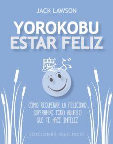 yorokobu: estar feliz-jack lawson-9788491113959