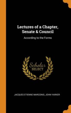 lectures of a chapter, senate & council-9780341652410