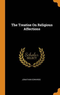 the treatise on religious affections-9780341832690