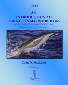 an introduction to using gis in marine biology-9780956897435