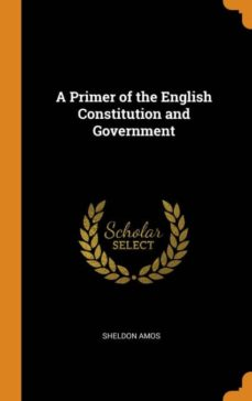 a primer of the english constitution and government-9780341657132