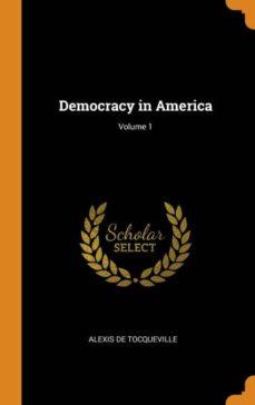 democracy in america; volume 1-9780341866558