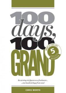 100 days, 100 grand-9781912795130