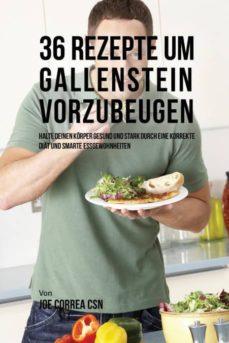36 rezepte um gallenstein vorzubeugen-9781635315844