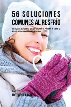 56 soluciones comunes al resfr�o-9781635312683