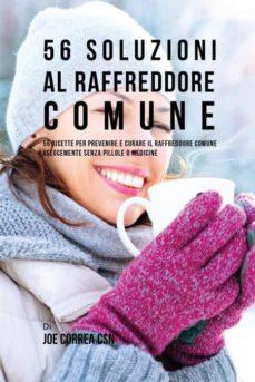 56 soluzioni al raffreddore comune-9781635312775