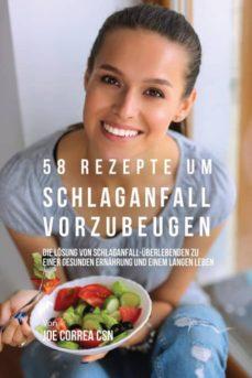 58 rezepte um schlaganfall vorzubeugen-9781635315042