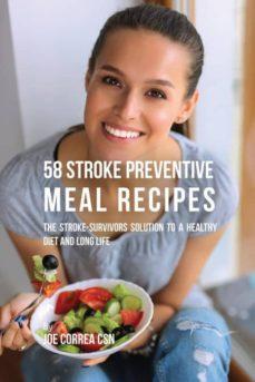58 stroke preventive meal recipes-9781635315035