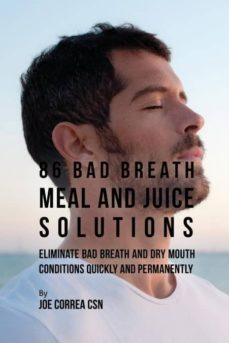 86 bad breath meal and juice solutions-9781635316681