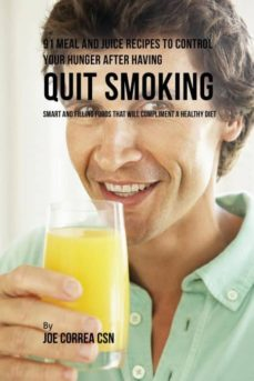 91 meal and juice recipes to control your hunger after having quit smoking-9781635317800