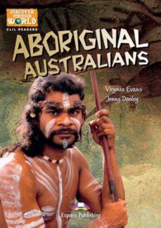 aboriginal australians reader-9781471563218
