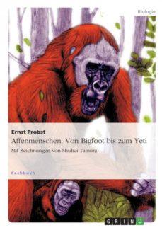 affenmenschen von bigfoot bis zum yeti-9783656439561