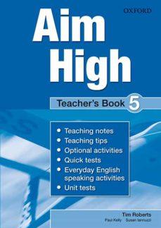 aim high 5 teacher s book-tim roberts-paul kelly-9780194453196