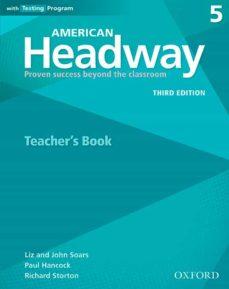 american headway 5. teacher s book 3rd edition-9780194726672