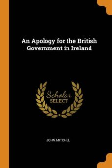 an apology for the british government in ireland-9780341654445