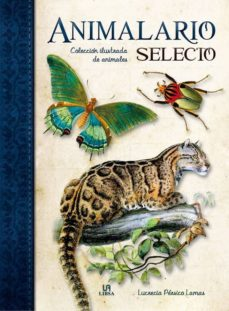 animalario selecto: colección ilustrada de animales-lucrecia persico lamas-9788466225953