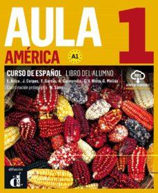 aula américa 1: curso de español. libro del alumno a1-9788416943616