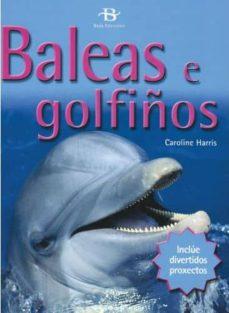 baleas e golfiños-caroline harris-9788496893221