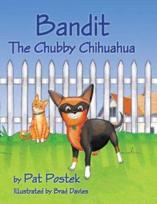 bandit, the chubby chihuahua-9780984748730