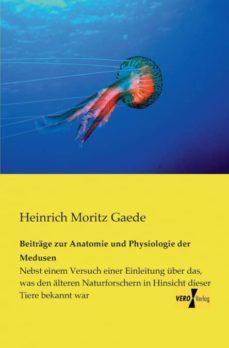 beitrage zur anatomie und physiologie der medusen-9783957381200
