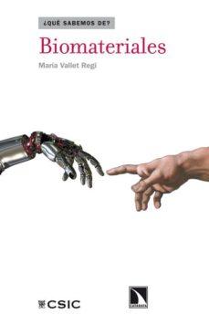 biomateriales (que sabemos de?)-maria vallet regi-9788483198643