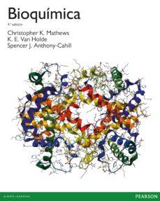 bioquímica 4º edicion-christopher k. mathews-9788490353929