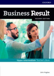 business result upper-intermediate. teacher s book and dvd pack 2 nd edition-john hughes-9780194739016