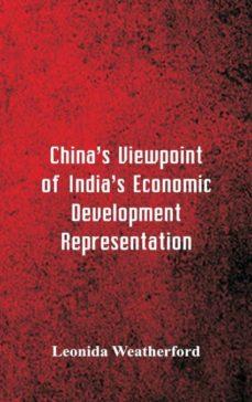 chinas viewpoint of indias economic development representation-9789352977482