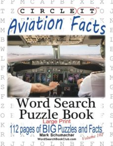 circle it, aviation facts, large print, word search, puzzle book-9781945512360