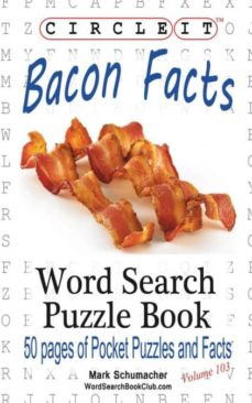 circle it, bacon facts, word search, puzzle book-9781945512308