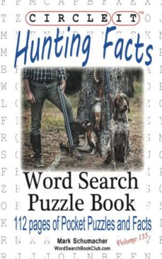 circle it, hunting facts, word search, puzzle book-9781945512650
