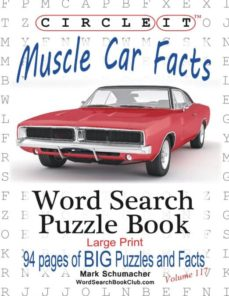 circle it, muscle car facts, large print, word search, puzzle book-9781945512469