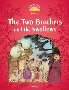 classic tales 2. the two brothers and the swallows. mp3 pack-9780194100106