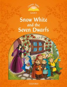 classic tales 5. snow white and the seven dwarfs. mp3 pack-9780194014458