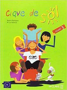 clave de sol 3 - libro del alumno 3 (b1)-9788416108831
